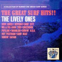 The Lively Ones - The Great Surf Hits !!