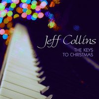 Jeff Collins - The Keys To Christmas