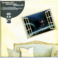 Glance Off - Behind The Window
