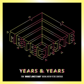 "Years & Years - Meteorite (From ""Bridget Jones's Baby"" Original Motion Picture Soundtrack)"