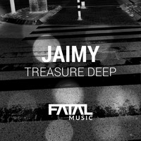 Jaimy - Treasure Deep