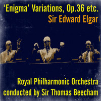 Royal Philharmonic Orchestra - Sir Edward Elgar: 'Enigma' Variations, Op.36 etc.