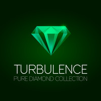 Turbulence - Turbulence Pure Diamond Collection