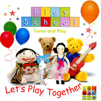 Play School - Let's Play Together