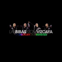 Las Bibas From Vizcaya - The History 2k16 Remixes