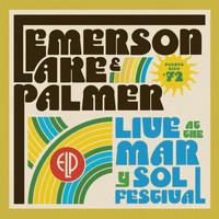 Emerson, Lake & Palmer - Live At The Mar Y Sol Festival '72