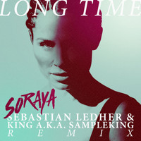 Soraya - Long Time (Sebastian Ledher & King a.k.a. Sampleking Remix)
