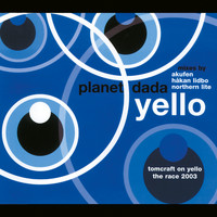 Yello - Planet Dada / The Race