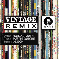 Musical Youth - Pass The Dutchie (Odjbox Remix)