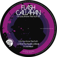 Flash Callahan - Do You Know the Truth