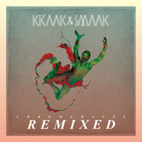 Kraak & Smaak - Chrome Waves Remixed