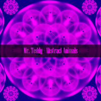 Mr. Teddy - Abstract Animals