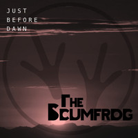 The Scumfrog - Just Before Dawn