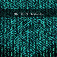 Mr. Teddy - Daemon