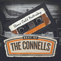 The Connells - Stone Cold Yesterday: Best Of The Connells