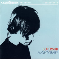 Supersub - Mighty Baby