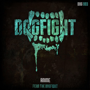 Anime - Fear The Dogfight