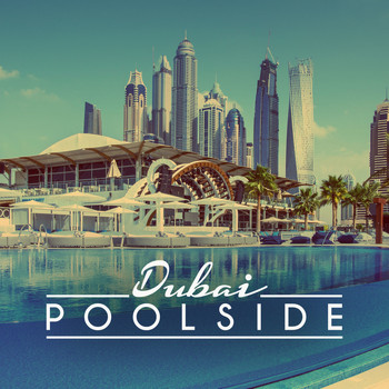 Various Artists - Poolside Dubai 2016