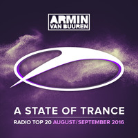 Armin van Buuren - A State Of Trance Radio Top 20 - August / September 2016