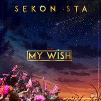 Sekon Sta - My Wish