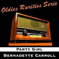 Bernadette Carroll - Party Girl