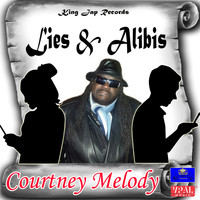 Courtney Melody - Lies & Alibis