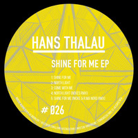 Hans Thalau - Shine For Me EP