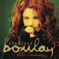 Isabelle Boulay - Etats d'amour (Remastered)