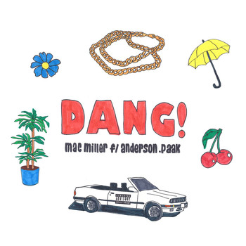 Mac Miller - Dang! (feat. Anderson .Paak) (Radio Edit [Explicit])