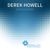 Derek Howell - Stride Remixes