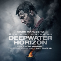 Steve Jablonsky - Deepwater Horizon Original Motion Picture Soundtrack