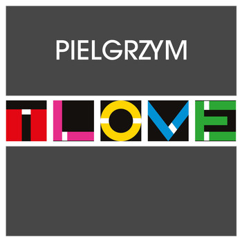 T.Love - Pielgrzym (Radio Edit)