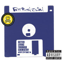 Fatboy Slim - Better Living Through Chemistry (20th Anniversary Edition [Explicit])