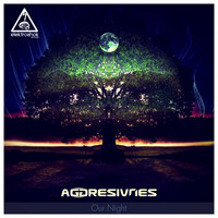 Aggresivnes - Our Night