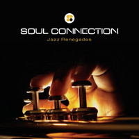 Soul Connection - Jazz Renegades