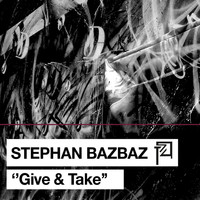 Stephan Bazbaz - Give & Take