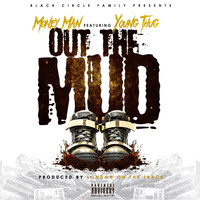 Young Thug - Out the Mud (feat. Young Thug)