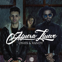 Randy - Afuera Llueve (feat. Randy)