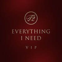 T2 - Everything I Need (Vip MIX)