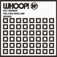Guy Gerber - You Can Have Him