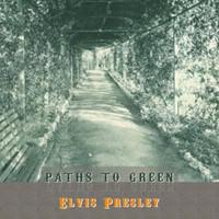 Elvis Presley - Path To Green