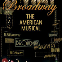 Various Artists - Broadway: The American Musical