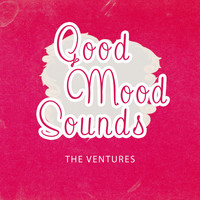 The Ventures - Good Mood Sounds