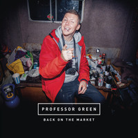 Professor Green - Back on the Market (Explicit)