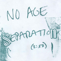 "No Age - ""Separation"" b/w ""Serf to Serf"""