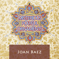 Joan Baez - Misterious Playful Ornaments