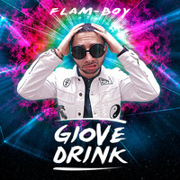 Flam Boy - GioveDrink (Explicit)