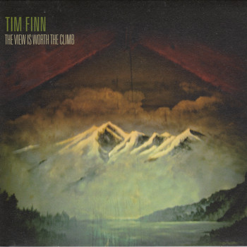 Tim Finn - The View Is Worth the Climb