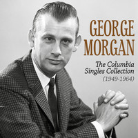 George Morgan - The Columbia Singles Collection (1949-1964)