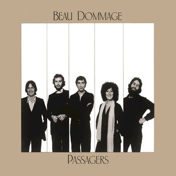 Beau Dommage - Passagers